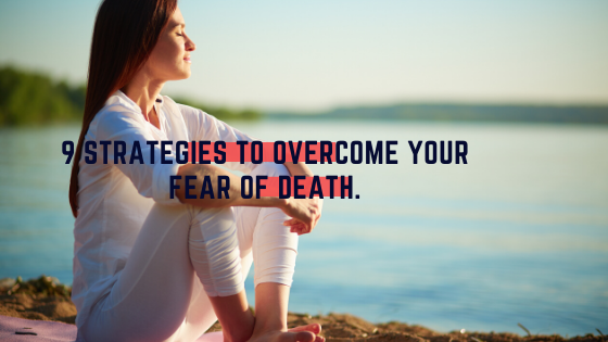 Overcome Fear of Death